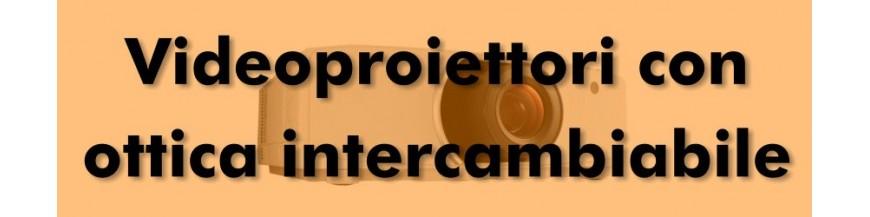 Videoproiettori con ottica intercambiabile
